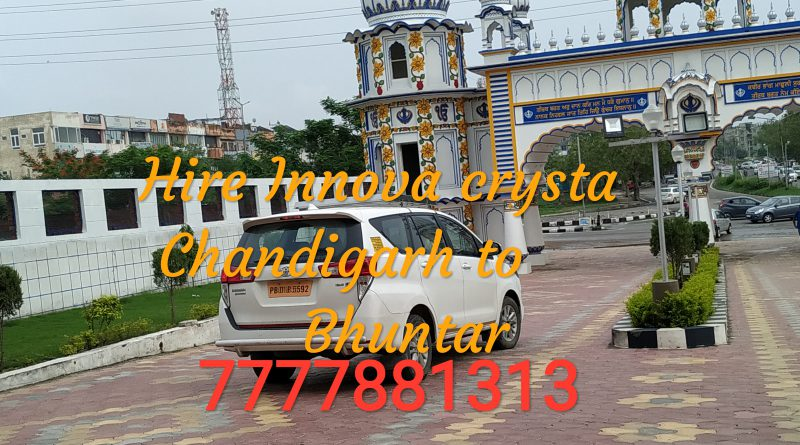 Hire Innova Crysta Chandigarh to Bhuntar 7777881313