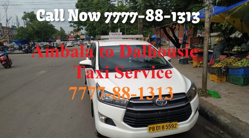 Hire Innova Crysta Ambala to Dalhousie | 50 % off | book one-way taxi/cab Ambala to Dalhousie 7777-88-1313