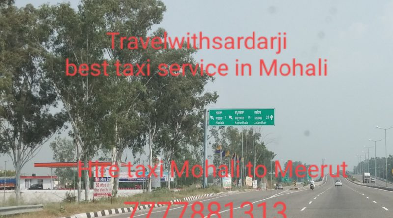 Hire taxi Mohali to Meerut | 50% off | Book one way taxi from Mohali to Meerut | Call 7777881313 for best price